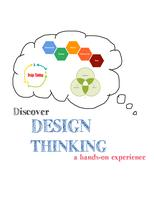 Discover Design Thinking: A Hands-on Experience