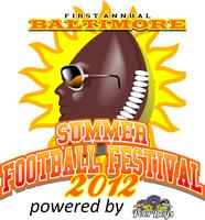 1st Annual Baltimore Summer Football Festival w/...