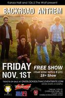 Backroad Anthem Live at Kanza Hall FREE SHOW