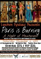 Laschon Kouture Presents Paris Is Burning A Night Of...