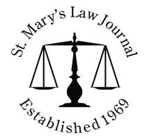 St. Mary's Law Journal hosts the Thirteenth Annual...