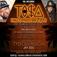 The 2nd Annual TI$A Halloween Ball - 2013