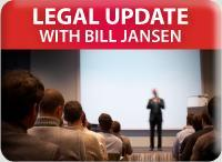 Spring Legal Update with Bill Jansen - 4/24 @  9:00 am