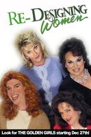 Re-Designing Women (LIMITED RUN) at Mid City Theatre -...