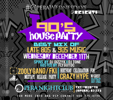 Opera 90s House Party | 18+ | 12.11.13