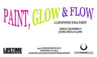Paint, Glow & Flow: A LifePower Yoga Party
