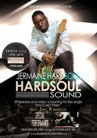 "Jermaine Hardsoul - ""Hardsoul Sound EP"" Release and..."