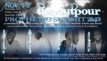THE OUTPOUR PROPHETIC SUMMIT 2K13