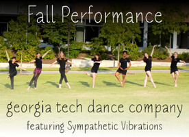 GEORGIA TECH DANCE COMPANY FALL PERFORMANCE FEATURING S...