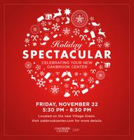 HOLIDAY SPECTACULAR Celebrating Your New Oakbrook Cente...