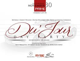 Du'Jour The Day Party Saturday Nov. 30th Thanksgiving...