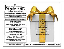 BAZAAR NOIR - INDIE HOLIDAY MARKETPLACE - 4 YEAR...
