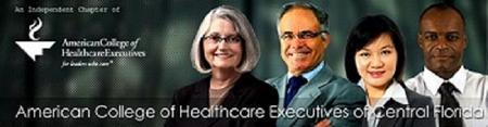 American College of Healthcare Executives of Central Fl...