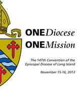 The 147th Annual Convention of the Diocese of Long...
