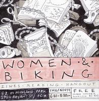 Women & Biking Zines Reading Hangout