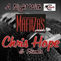 """""""A Night with Chris Hope and Friends"""""""