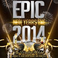Epic NYE 2014 - Westin Market St. Near Union Square...