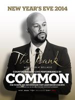 *Common Performs Live NYE at The Bank Nightclub