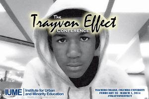 The Trayvon Effect Conference