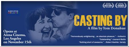 """CASTING BY (Thru Sunday) """"Outstanding"""" says Leonard..."""