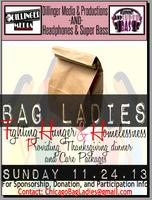 Bag Ladies: Fighting Hunger & Homelessness