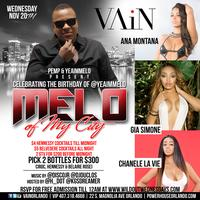 11.20.13 Melo of my City (Wild Out Wednesday) at Vain...
