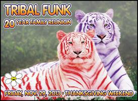 Tribal Funk : 20 Year Family Reunion with Donald...