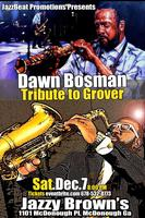 Tribute to Grover with Dwan Bosman