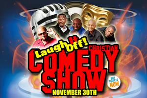 Laugh It Off! Christian Comedy Show