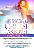 2014 Ultimate Memorial Weekend Cruise Takeover