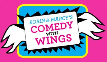 COMEDY WITH WINGS: NEXT SHOW SUN APRIL 21