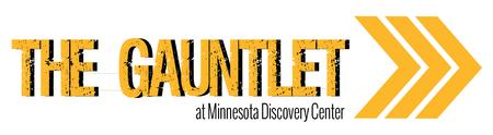 The Gauntlet at Minnesota Discovery Center