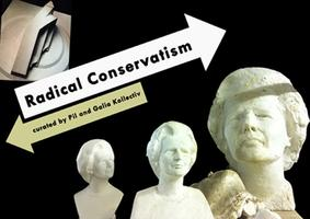 Curators Tour: Radical Conservatism