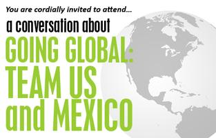 GOING GLOBAL: TEAM US and MEXICO