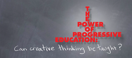 The Power of Progressive Education: Can Creative...