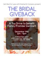The Bridal Giveback: A Drive to Benefit Family Promise...