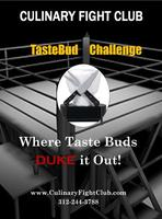 CULINARY FIGHT CLUB - TasteBud Challenge # 3