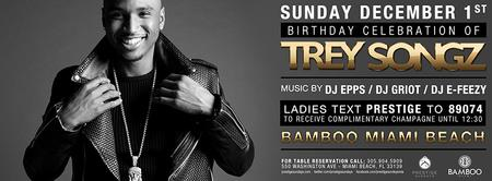 TREY SONGZ Birthday celebration at Bamboo