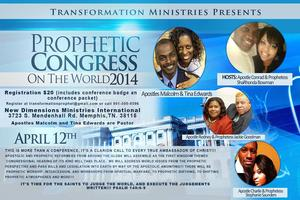 Transformation Ministries Presents: Prophetic Congress...
