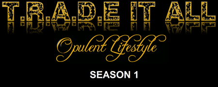 "T.R.A.D.E IT ALL SEASON 1 ""OPULENT LIFESTYLE"" RED..."