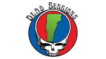 DEAD SESSIONS w/The Vermont AllStars - A PHISH @ MSG...