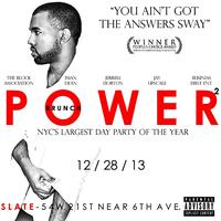 """POWER BRUNCH 2"" NYC LARGEST & FINAL DAY PARTY OF 2013"