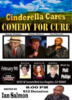 Cinderella Cares Comedy for Cure (Los Angeles)