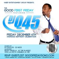 12.6.13 Good First Friday DJQ45  at ONO