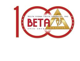 Delta Sigma Theta Sorority, Inc. Beta Centennial