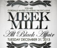 Meek Mill Live ~ New Years Eve All Black Affair @...