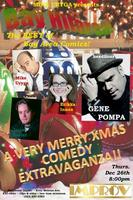 A Post Xmas Comedy Extravaganza @ the Hollywood...