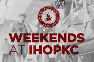 Weekends at IHOPKC (May 16 - 18, 2014)