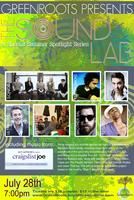 GREENROOTS PRESENTS: The Sound LAB (SAT, July 28th,...