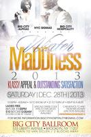 """Winter MaDDness 2013 - Klassy Appeal & Outstanding..."